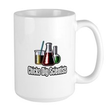 """Chicks Dig Scientists"" Mug"