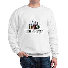 """Chicks Dig Biologists"" Sweatshirt"