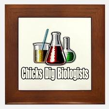 """""""Chicks Dig Biologists"""" Framed Tile"""
