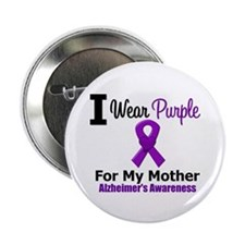 "Alzheimer's (Mother) 2.25"" Button"