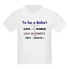 To Be a Baha'i child's t-shirt
