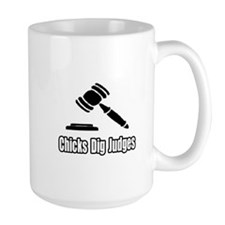 """Chicks Dig Judges"" Mug"