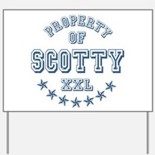 Property of Scotty Personalized Yard Sign
