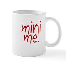 Mini Me Mug