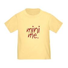Mini Me T