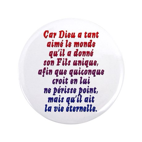 """John 3:16 French 3.5"""" Button"""