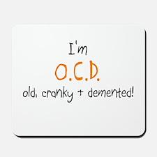 I'm OCD Mousepad