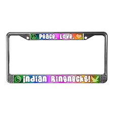 Hippie Indian Ringneck License Plate Frame