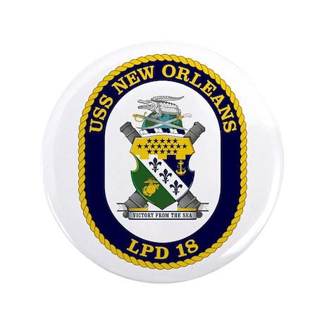 "USS New Orleans LPD 18 3.5"" Button"