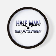 Half Man Half Wolverine Wall Clock