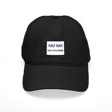 Half Man Half Wolverine Baseball Hat