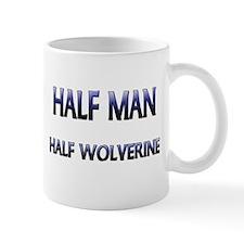 Half Man Half Wolverine Small Mug