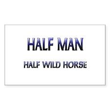 Half Man Half Wild Horse Rectangle Decal