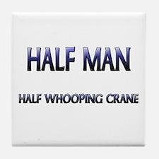 Half Man Half Whooping Crane Tile Coaster