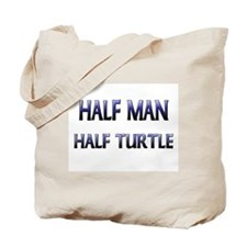 Half Man Half Turtle Tote Bag