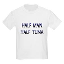 Half Man Half Tuna T-Shirt