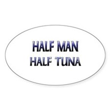 Half Man Half Tuna Oval Decal