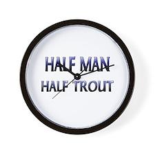 Half Man Half Trout Wall Clock