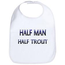 Half Man Half Trout Bib