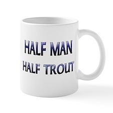 Half Man Half Trout Mug