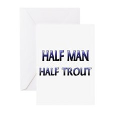Half Man Half Trout Greeting Cards (Pk of 10)