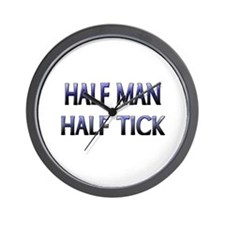 Half Man Half Tick Wall Clock