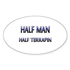 Half Man Half Terrapin Oval Decal
