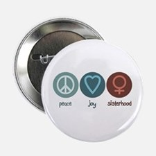 "Peace Joy Sisterhood 2.25"" Button"