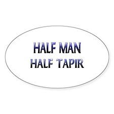 Half Man Half Tapir Oval Decal
