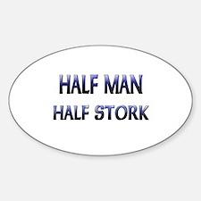 Half Man Half Stork Oval Decal