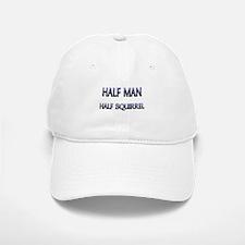 Half Man Half Squirrel Baseball Baseball Cap