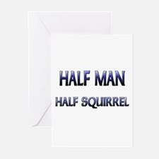 Half Man Half Squirrel Greeting Cards (Pk of 10)