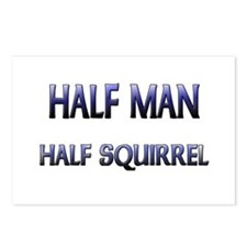 Half Man Half Squirrel Postcards (Package of 8)