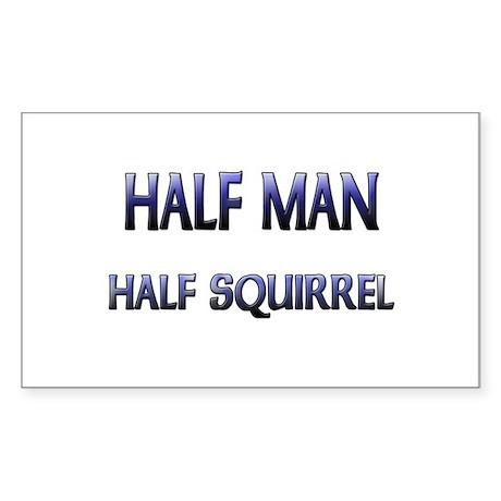 Half Man Half Squirrel Rectangle Sticker