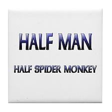 Half Man Half Spider Monkey Tile Coaster