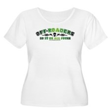 Off Roaders Do It On All Fours T-Shirt