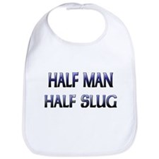 Half Man Half Slug Bib