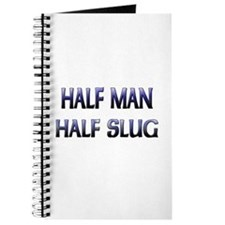 Half Man Half Slug Journal