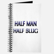 Half Man Half Slug Journal