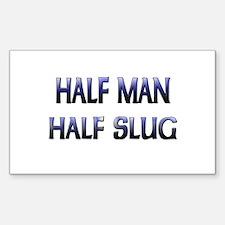 Half Man Half Slug Rectangle Decal