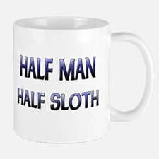 Half Man Half Sloth Mug
