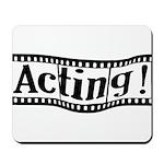 Graduating Actor Mousepad