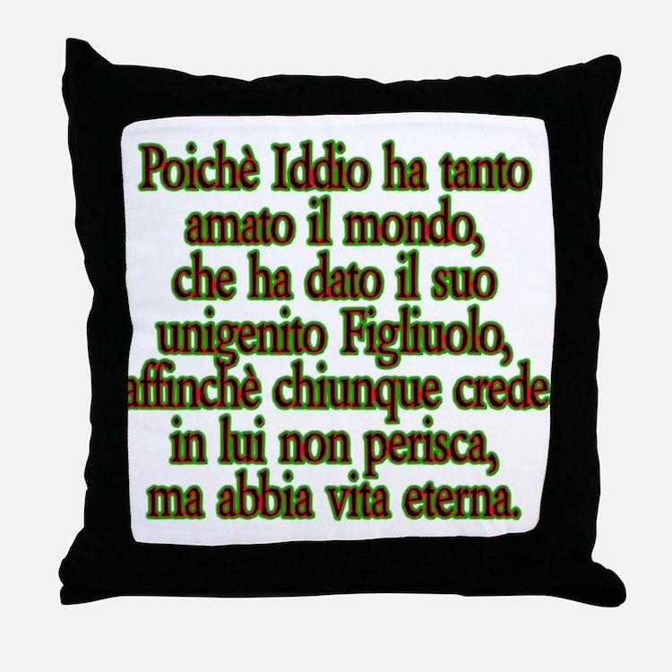 John 3:16 Italian Throw Pillow
