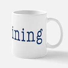 in training Mug