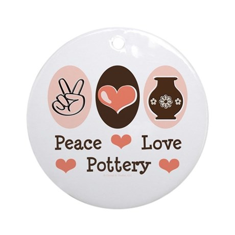 Peace Love Pottery Ornament (Round)