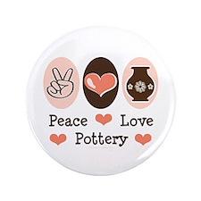 "Peace Love Pottery 3.5"" Button"