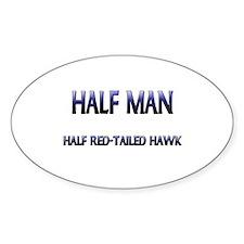 Half Man Half Red-Tailed Hawk Oval Decal