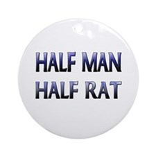 Half Man Half Rat Ornament (Round)