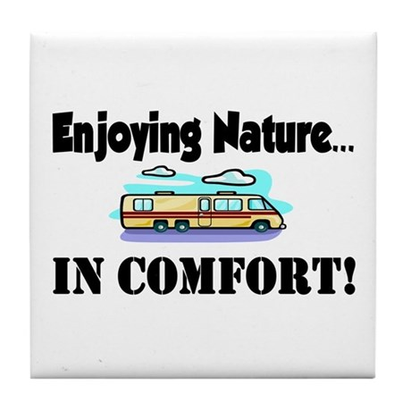 Enjoying Nature In Comfort Tile Coaster