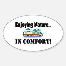 Enjoying Nature In Comfort Oval Decal